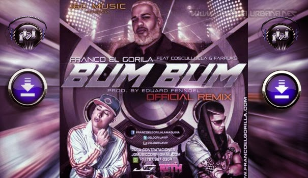 ESTRENO DESCARGAR  Cosculluela Ft. Farruko -. Bum Bum (Official Remix)