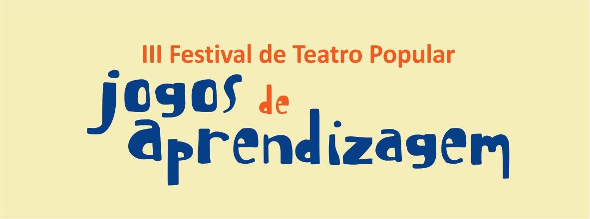 III Festival de Teatro Popular - Jogos de Aprendizagem
