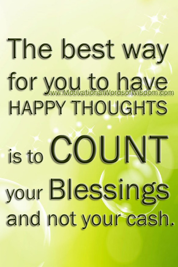 ... -words-of-wisdom-inspirational-words-think-happy-thoughts-quotes.png