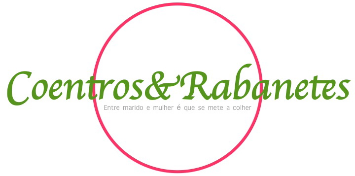 Coentros & Rabanetes