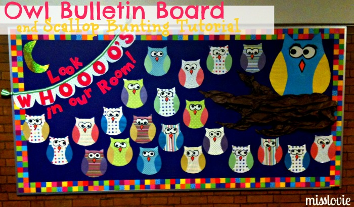 Miss lovie owl bulletin board and scallop bunting tutorial for Back to school board decoration