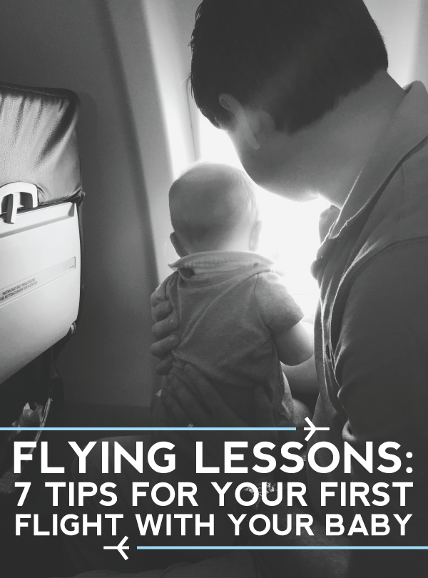 how to prep for baby's first flight