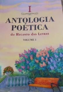 I  Antologia Poética do Recanto das Letras