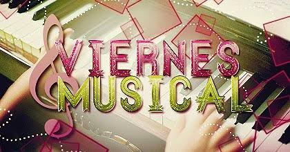 Viernes Musical ♫♥