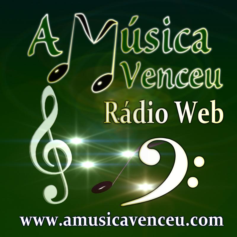 RADIO WEB A MUSICA VENCEU
