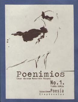 Poenimios. Tierra Húmeda Editorial de Poesía. México, 2014.