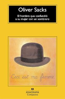 """""""El hombre que confundió a su mujer con un sombrero"""" - Oliver Sacks"""
