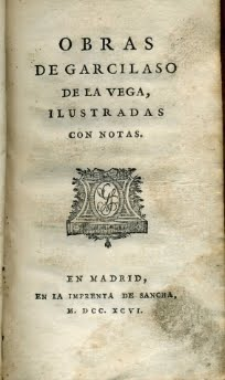 1796 OBRAS DE GARCIASO DE LA VEGA