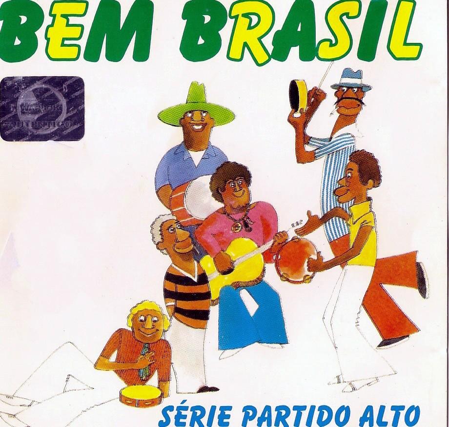 Bem Brasil- Serie Partido Alto
