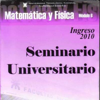 Guia Modulo B - Ingreso UTN | Matematica - Fisica