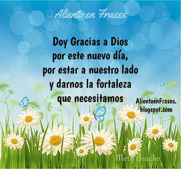 Buen Día, gracias a Dios, mensaje cristiano con frases de buenos días, saludo de la mañana para faceboo