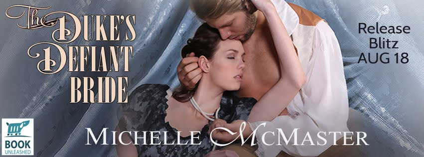 The Duke's Defiant Bride Release Blitz
