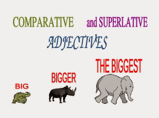 ENGLISH - Unit 3: Comparative and Superlative adejectives