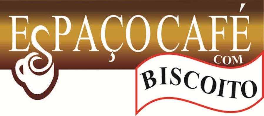 ESPAÇO CAFÉ COM BISCOITO