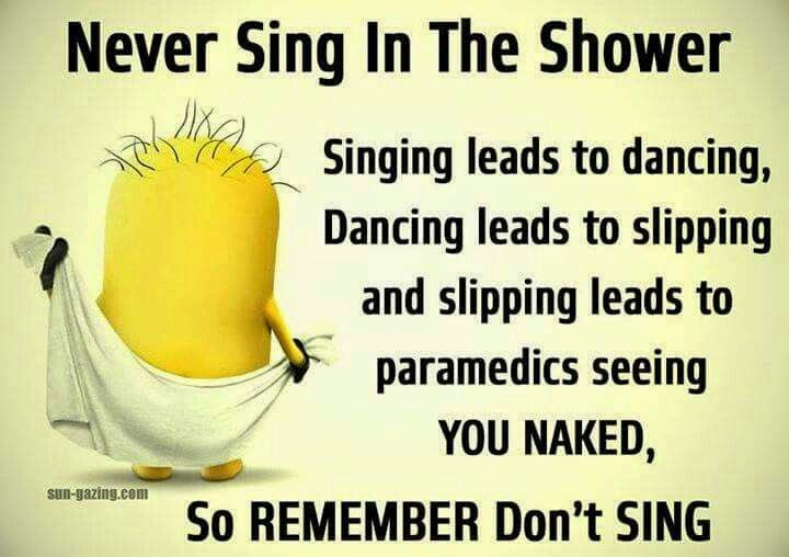 I never sing .. so I am SAFE !