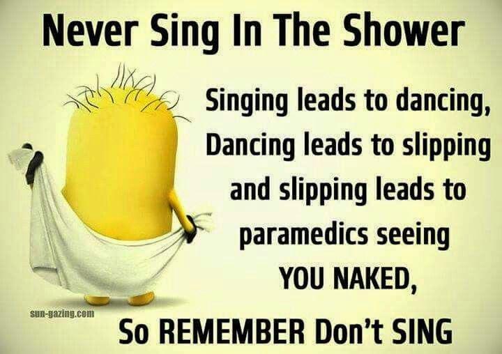 I never sing .. so I am SAFE !