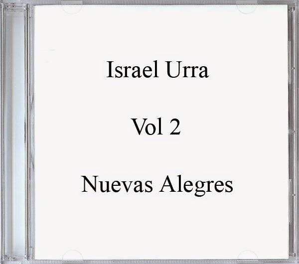 Israel Urra-Vol 2-Nuevas Alegres-