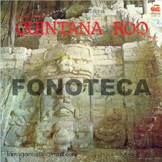 GEOGRAFÍA MUSICAL DE QUINTANA ROO