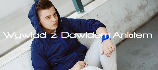http://secret-fashion-men.blogspot.com/2014/06/wywiad-z-dawidem-anioem.html