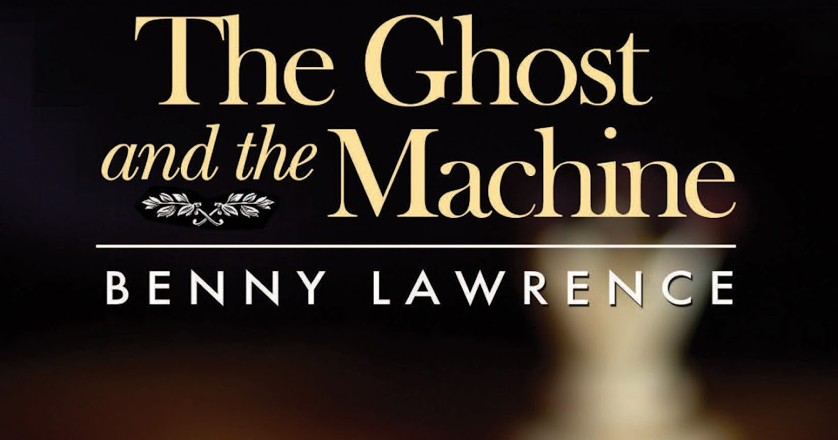 ghost and the machine
