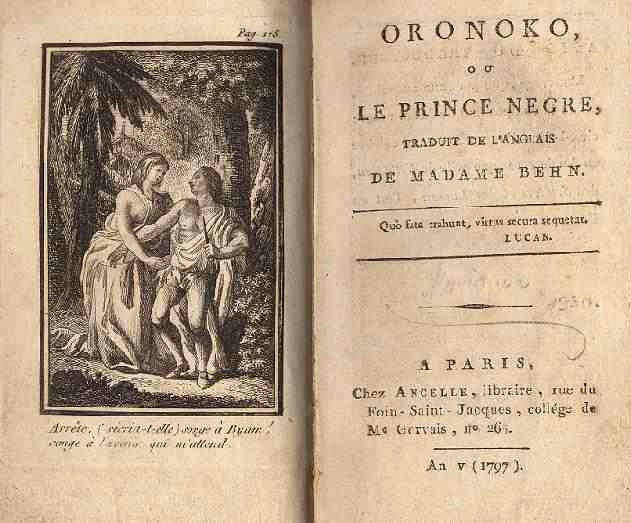 a view on african american slave in the novel oroonoko by aphra behn Thinking, it authorizes and validates its views, and it exerts a coercive power over  its  common in the early novels - seeks to legitimize the narrator's process of   tomb of aphra behn, for it was she who earned them the right to speak their   her most popular work oroonoko: or, the royal slave was written in 1688, and  like.