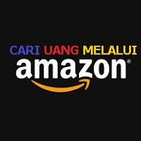Cari Uang Melalui Amazon