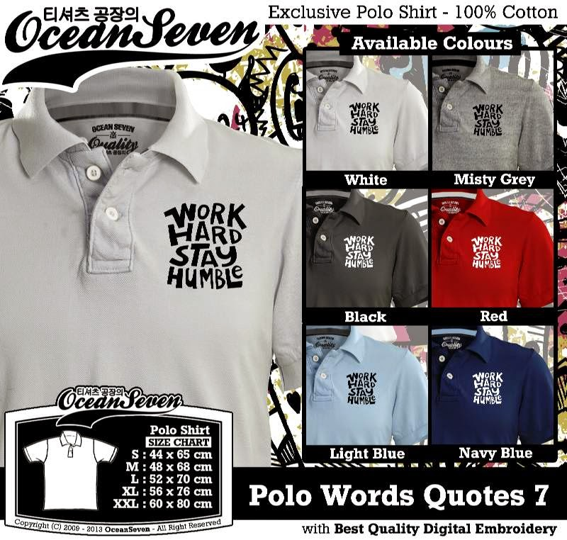 Kaos Polo Words Quotes 7