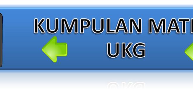 Download Kumpulan Materi Yang Perlu Dipersiapkan Dalam Ukg 2015 Agus Blog