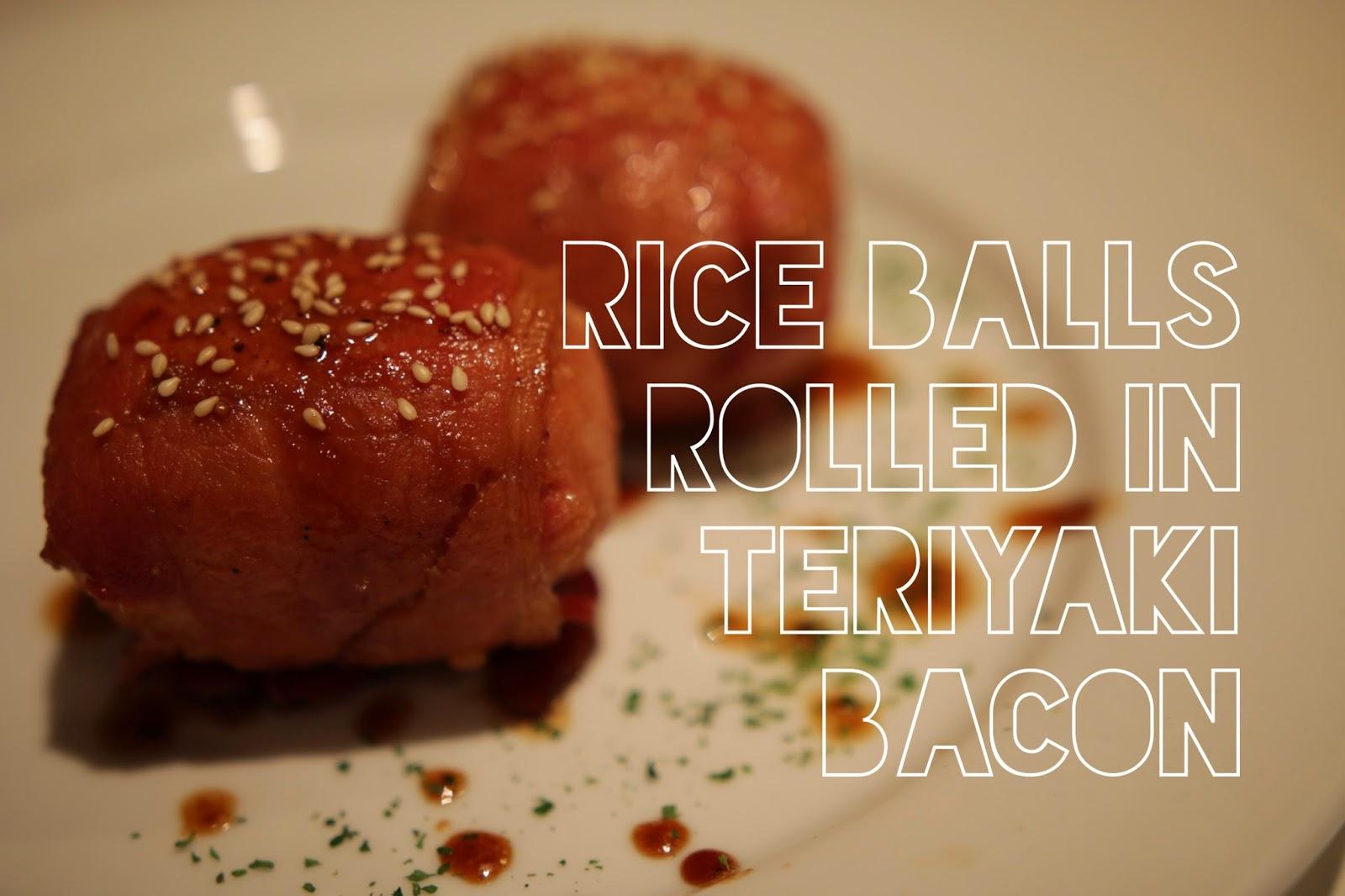 Rice balls rolled in teriyaki bacon