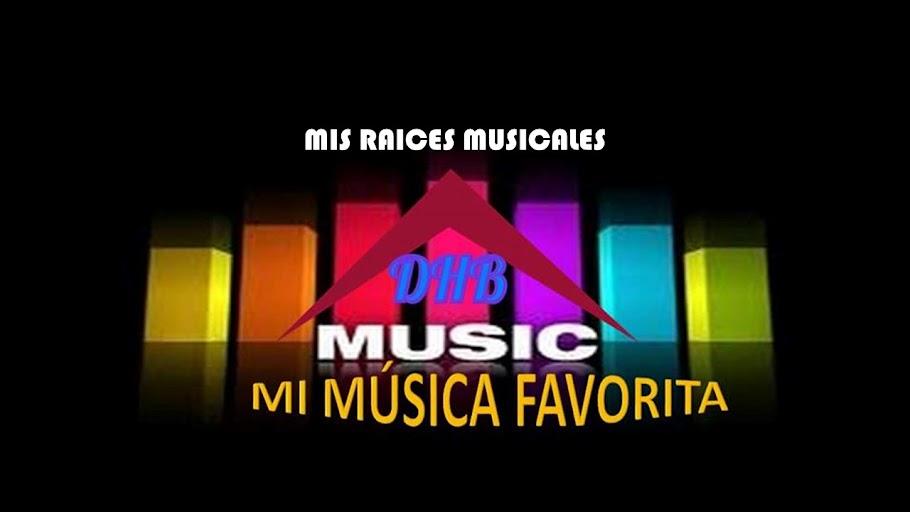 MIS RAICES MUSICALES