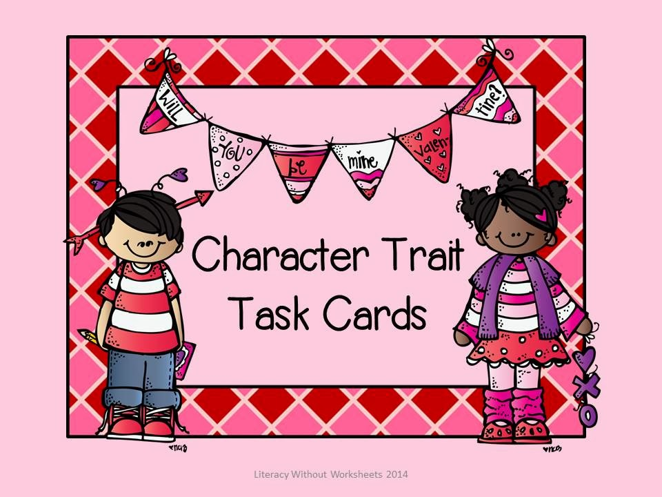 http://www.teacherspayteachers.com/Product/Character-Trait-Task-Cards-Valentines-Day-Theme-1080869