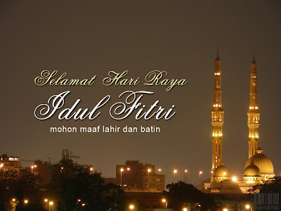 Kata Ucapan Lebaran Idul Fitri 2012