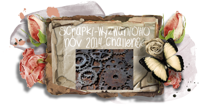 http://scrapki-wyzwaniowo.blogspot.com/2014/11/november-challenge-coqs-2th-reveal-from.html