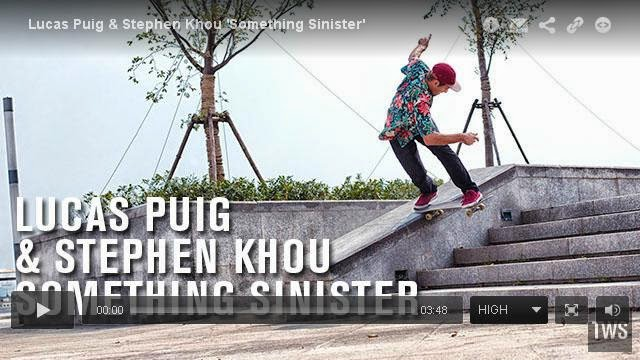 http://skateboarding.transworld.net/1000195153/videos/lucas-puig-stephen-khou-something-sinisterg-sinister/