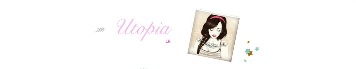 Utopia LR