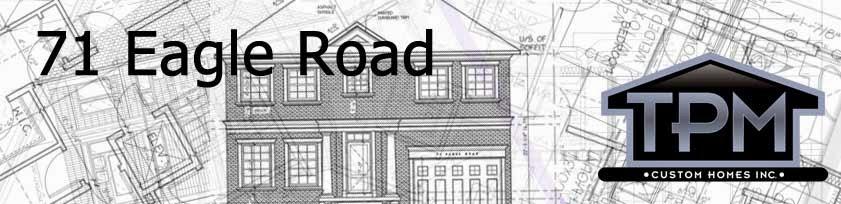 71 Eagle Road - TPM Custom Homes