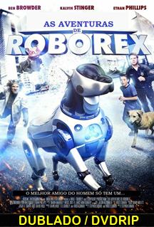Assistir As Aventuras de RoboRex Dublado 2014