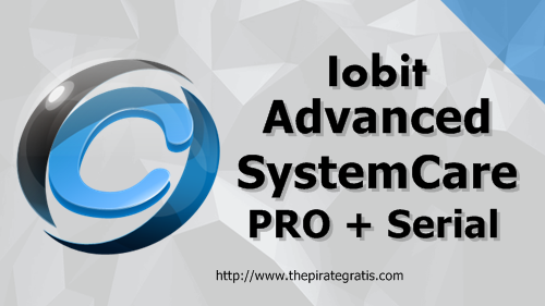 Download Advanced SystemCare PRO 11.0.3 + Serial Completo