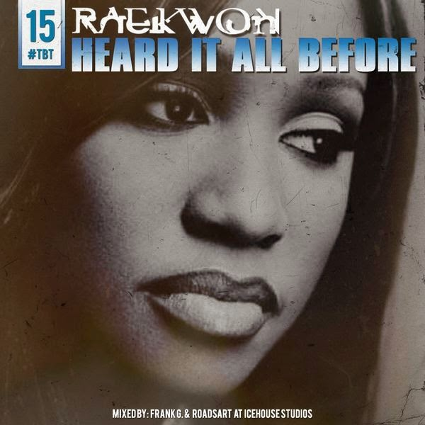 Raekwon – Heard It All Before