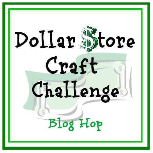 Dollar Store Craft Challenge