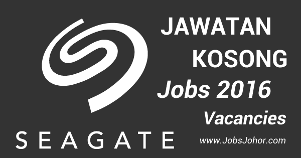 Jawatan Kosong Seagate International (Johor) Sdn Bhd 2016 Terkini