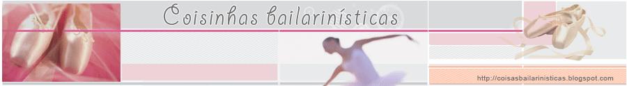 Coisinhas Bailarinísticas