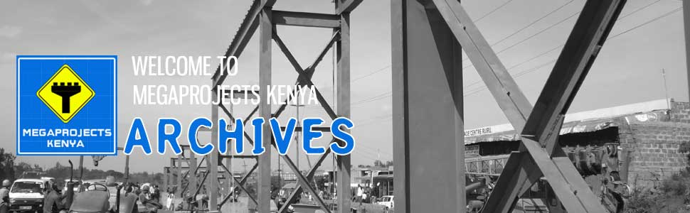 MegaProjects Kenya - Archives