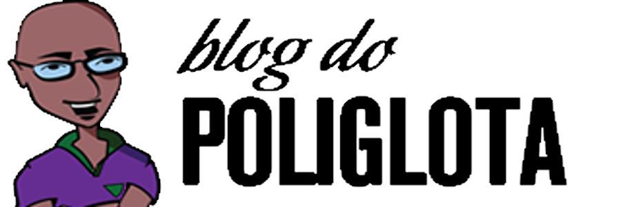 BLOG DO POLIGLOTA