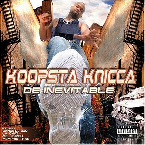 Koopsta Knicca - De Inevitable