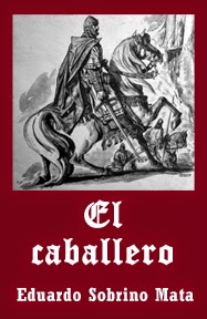 https://sites.google.com/site/elcaballeroeduardosobrinomata/elcaballero/EL%20CABALLERO%20-%20epub?attredirects=0&d=1