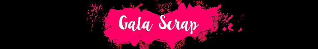 Gala Scrap