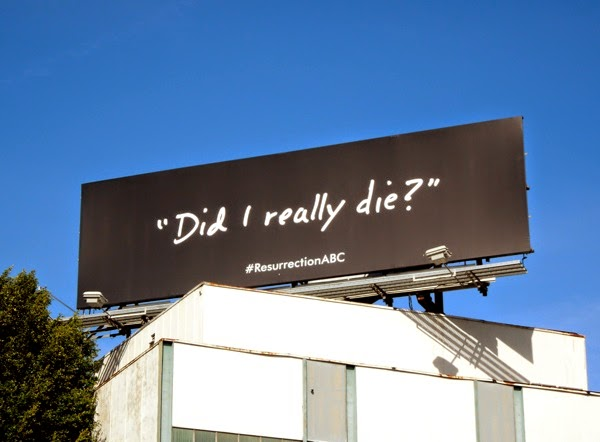 Resurrection season 1 Did I really die teaser billboard