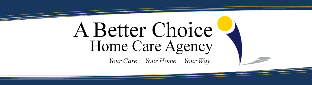 A Better Choice Home Care Agency