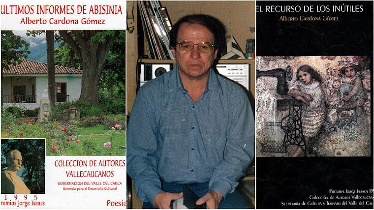 Alberto Cardona Gómez, (1947 † 2003) una vida, una realidad, galardonado con el premio Jorge Isaac